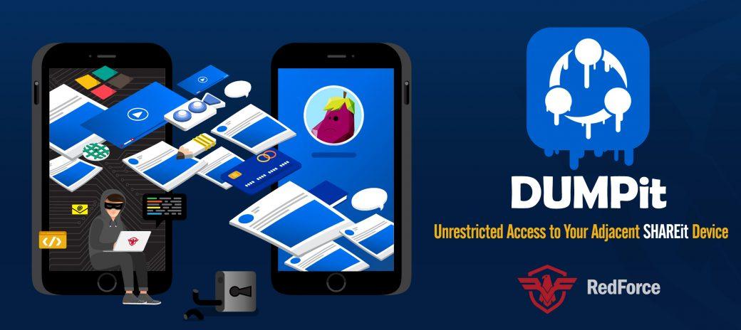 DUMPit - The new SHAREit Vulnerability
